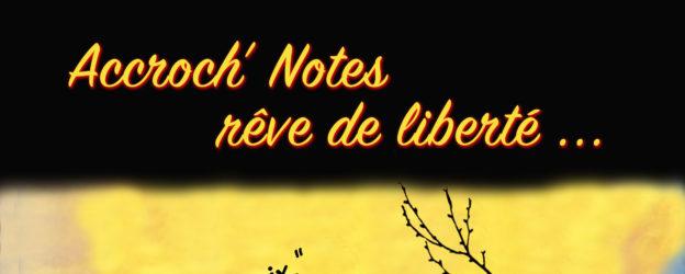 Accroch'Notes rêve de liberté.